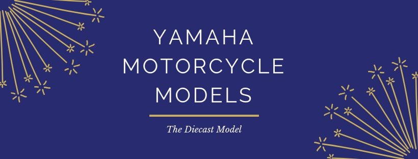 Yamaha Motorcycle Models