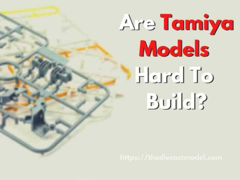 Tamiya Models: Are They Hard To Build?