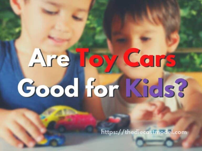 Toy Cars: Are They Good For Kids? (A Parent's Guide)